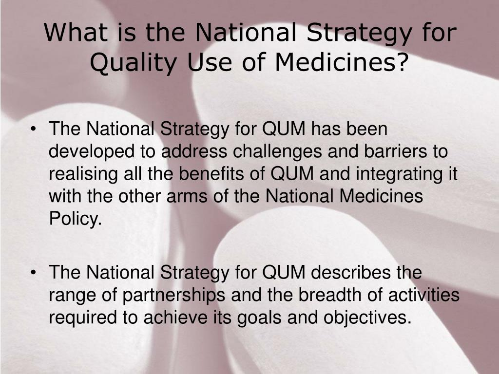 What is the National Strategy for Quality Use of Medicines?
