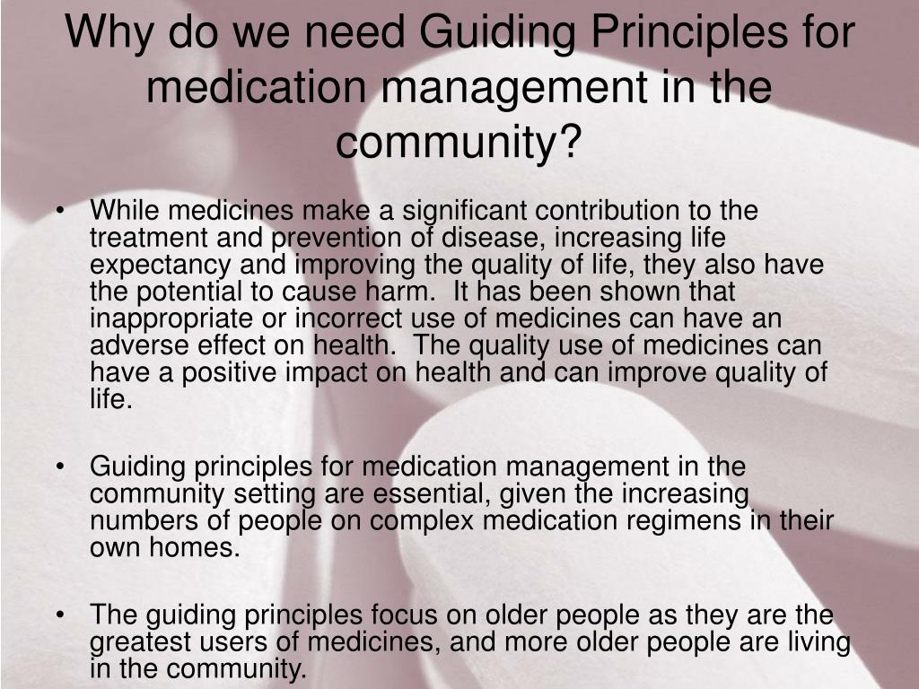 Why do we need Guiding Principles for medication management in the community?