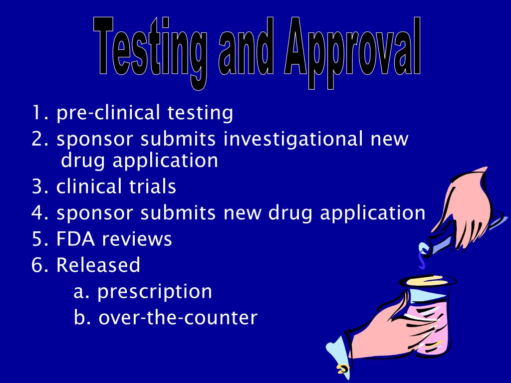 Testing and Approval