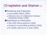 cd legislation post shipman 1