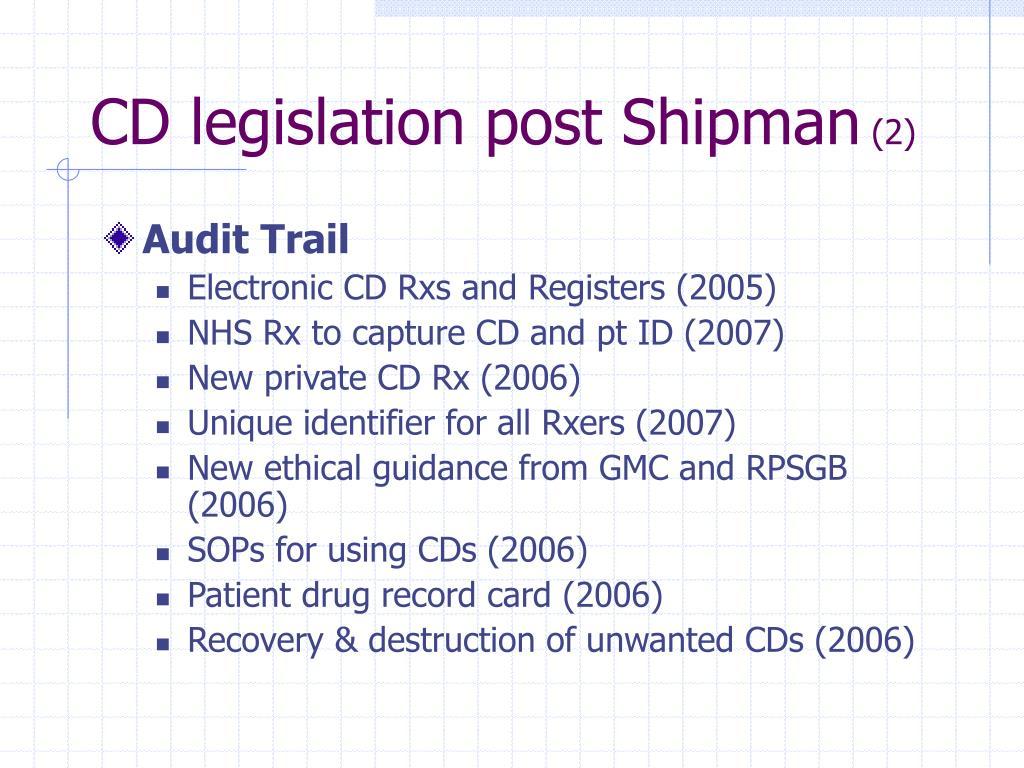 CD legislation post Shipman
