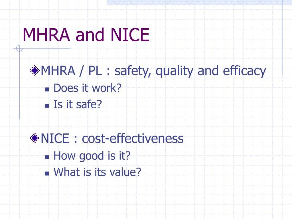 MHRA and NICE