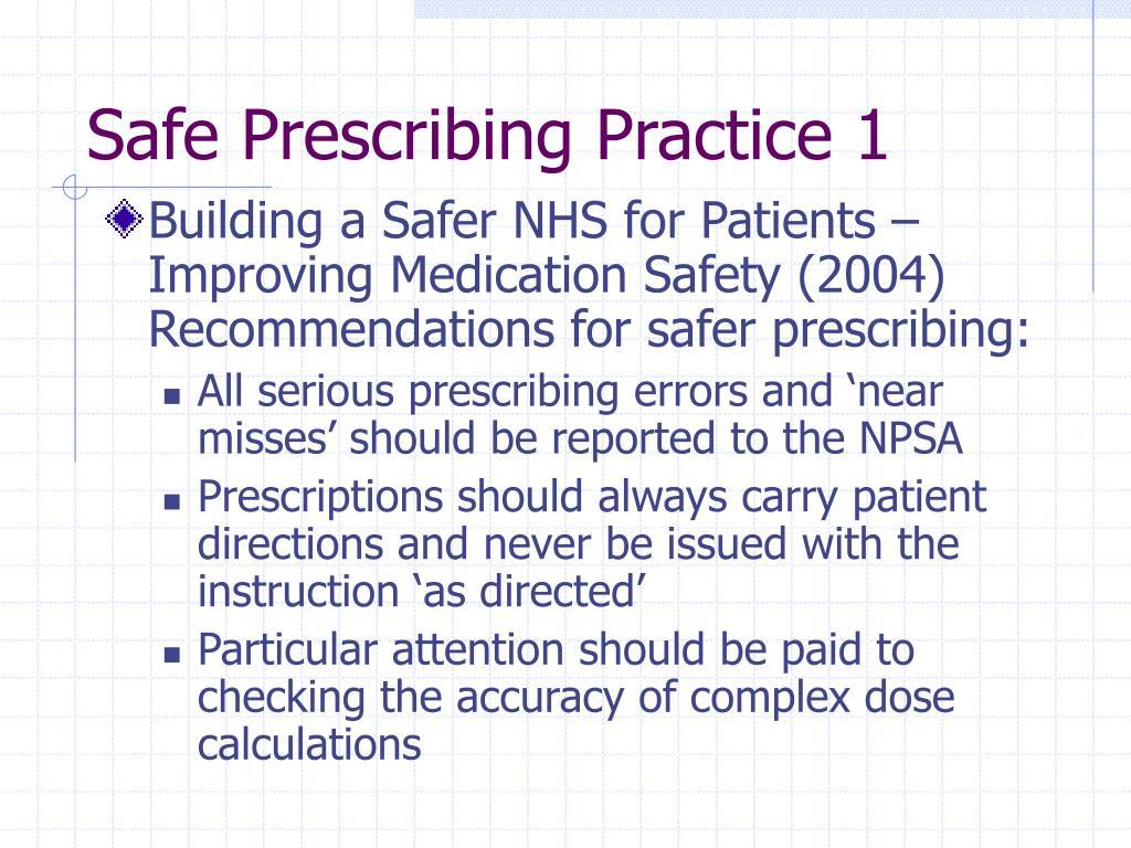 Safe Prescribing Practice 1
