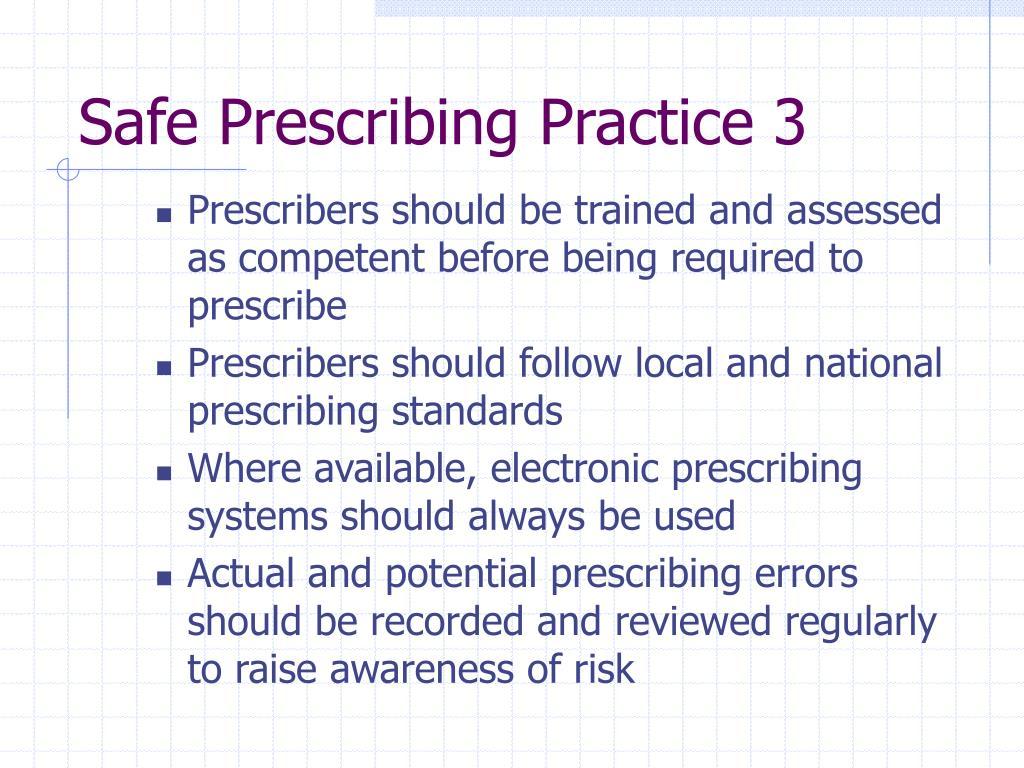Safe Prescribing Practice 3