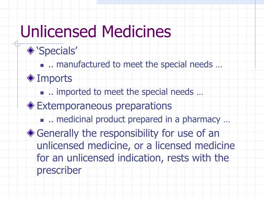 Unlicensed Medicines