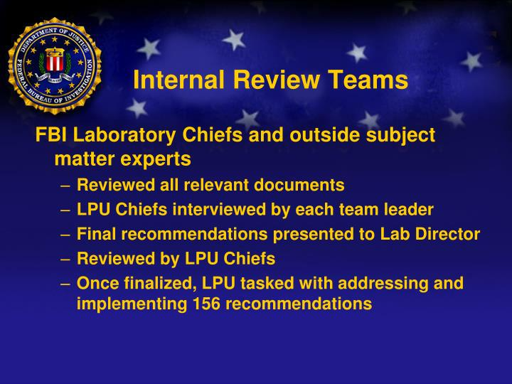 Internal Review Teams