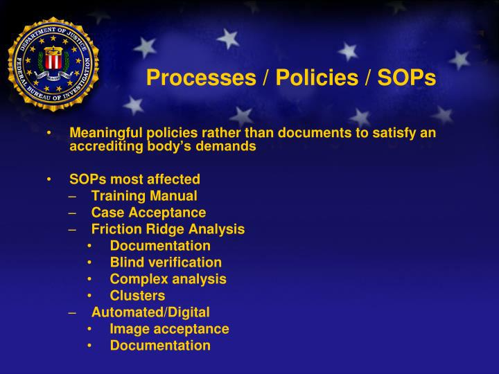 Processes / Policies / SOPs
