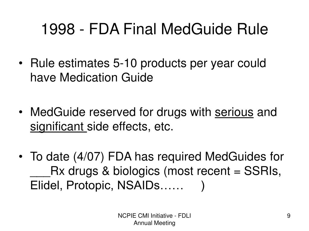 1998 - FDA Final MedGuide Rule