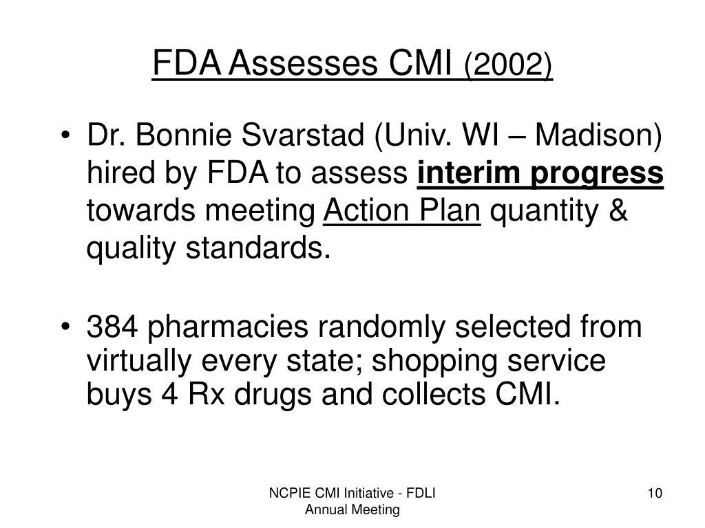 FDA Assesses CMI