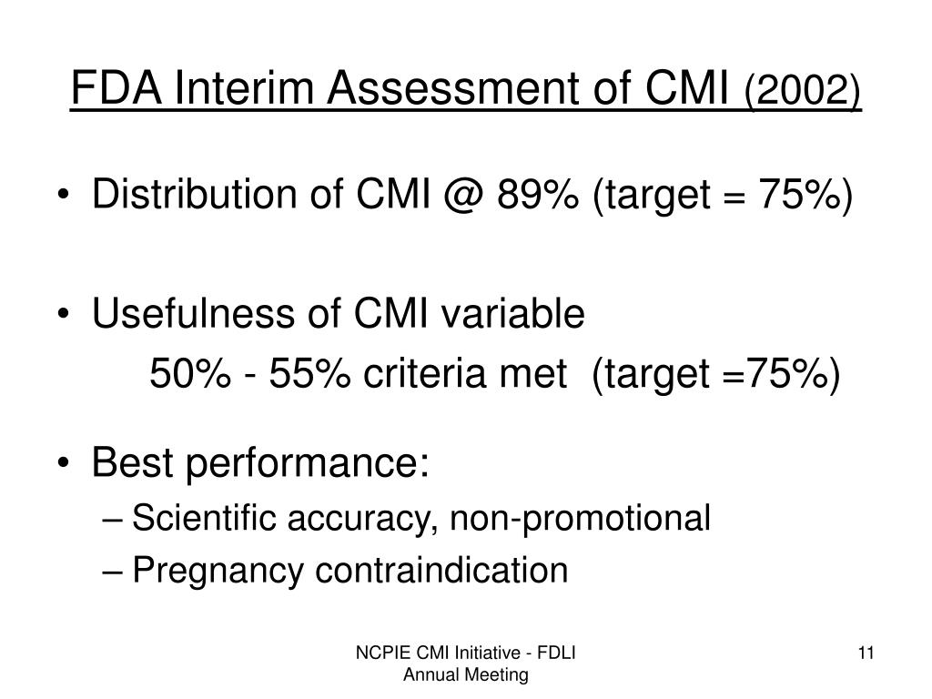 FDA Interim Assessment of CMI