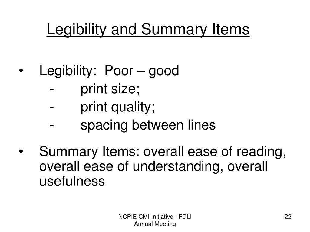 Legibility and Summary Items