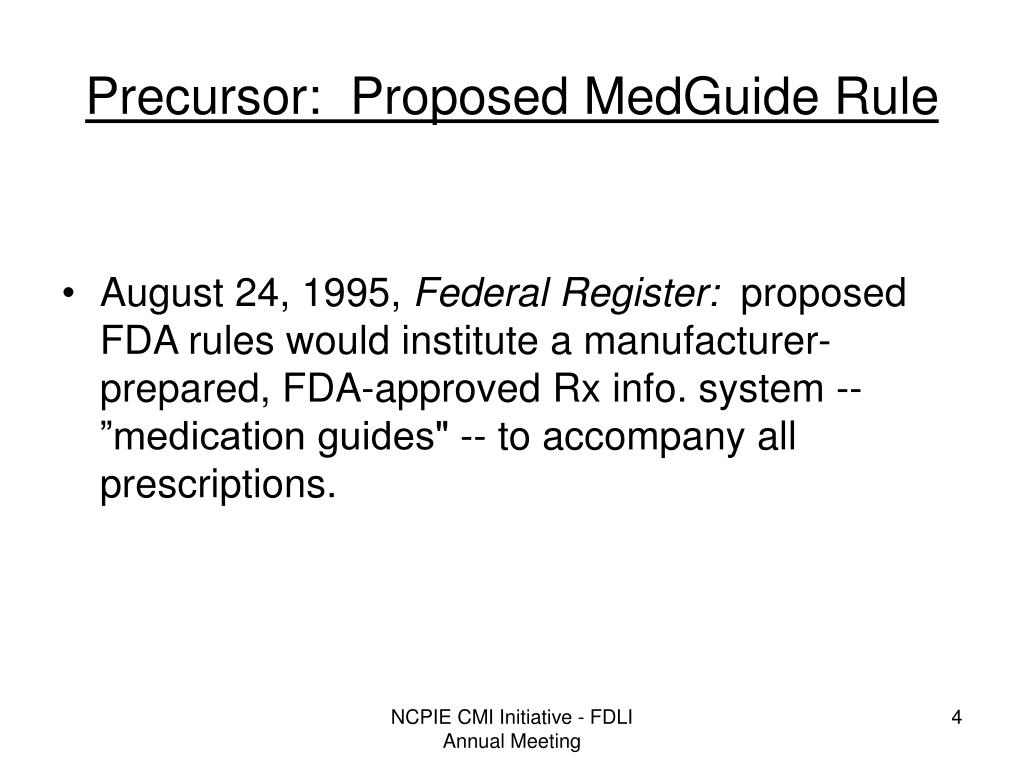 Precursor:  Proposed MedGuide Rule