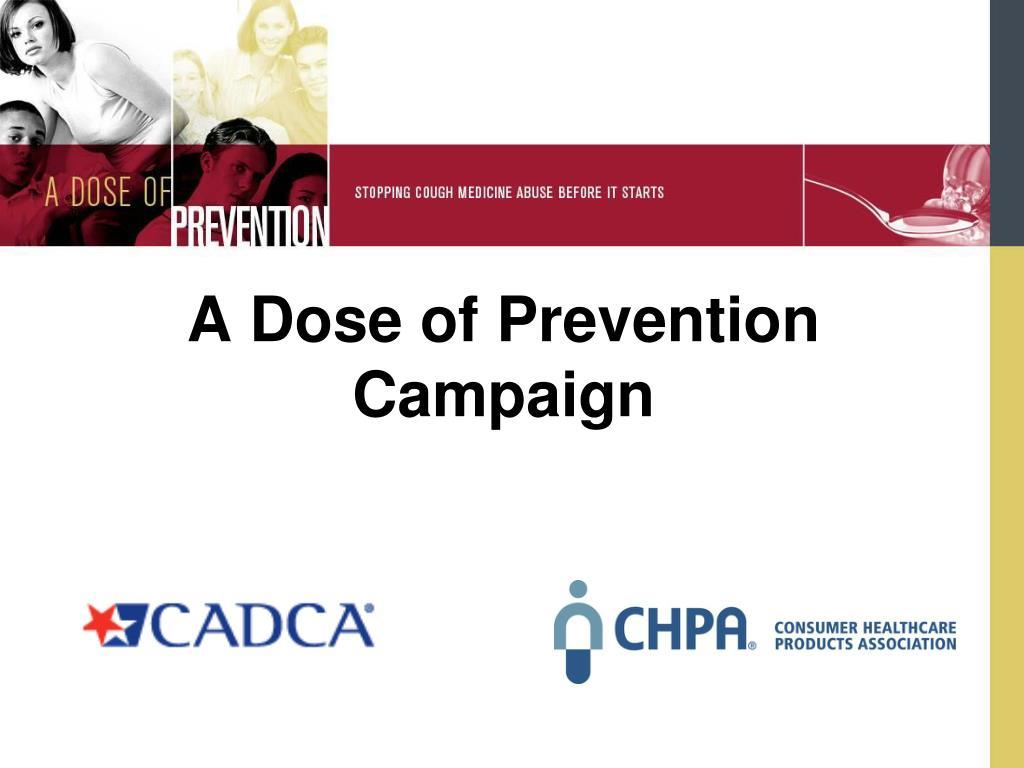 A Dose of Prevention Campaign