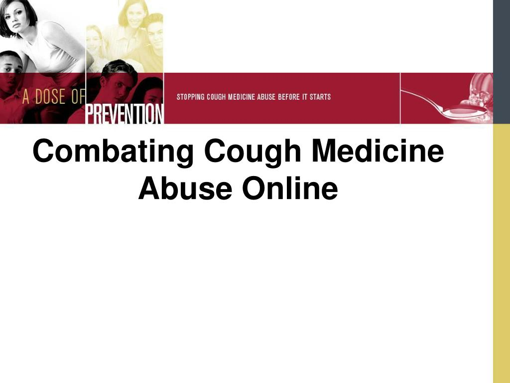 Combating Cough Medicine Abuse Online