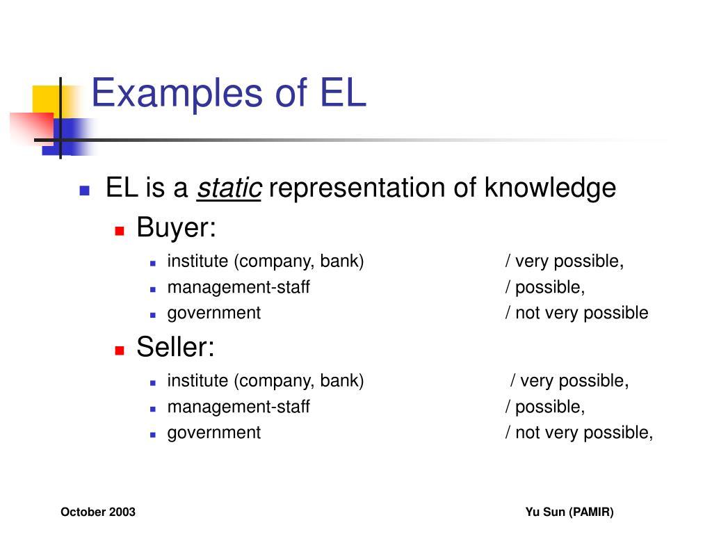 Examples of EL