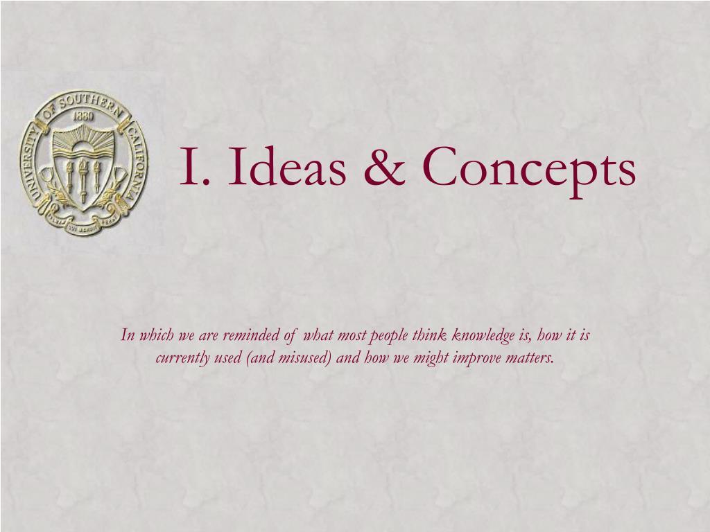 I. Ideas & Concepts