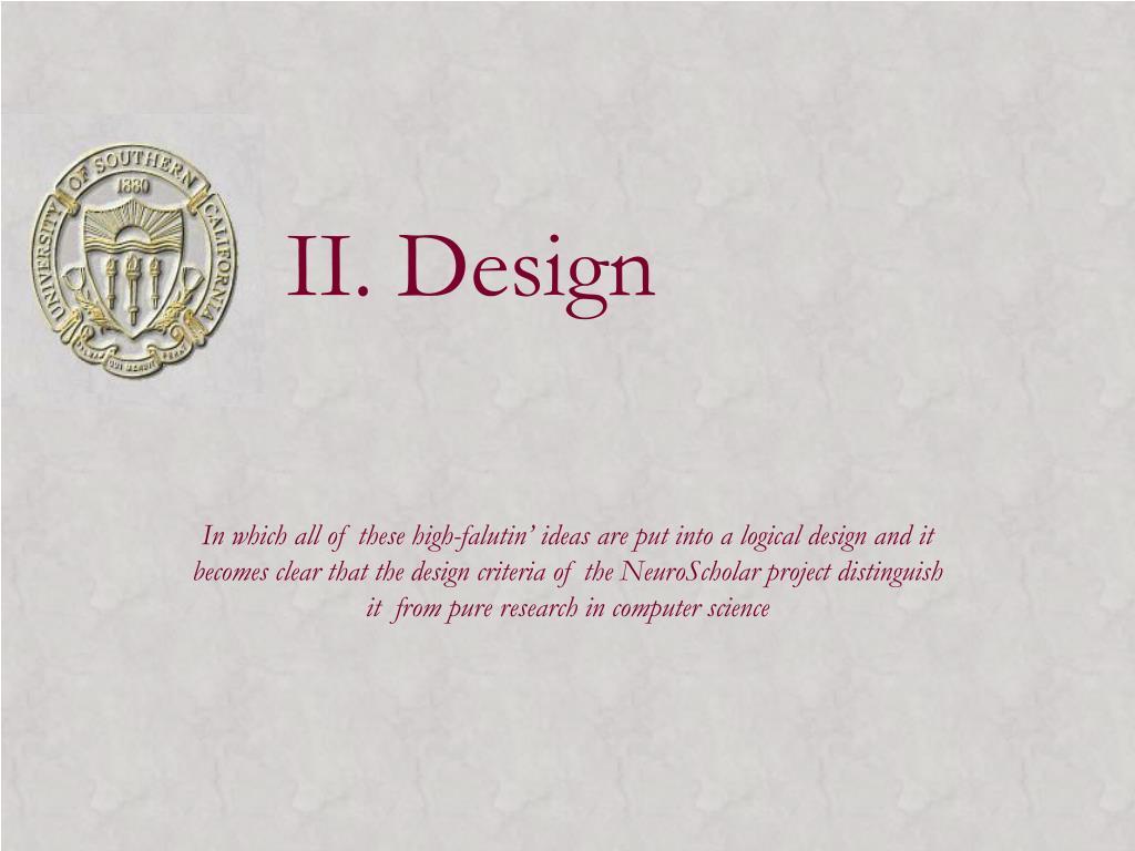II. Design