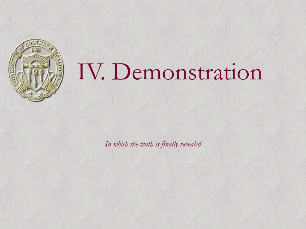 IV. Demonstration