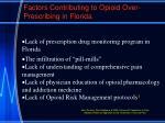 factors contributing to opioid over prescribing in florida