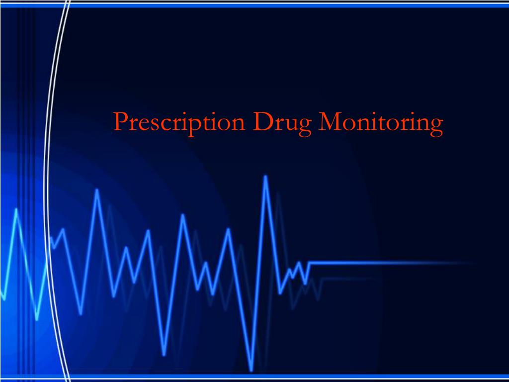 Prescription Drug Monitoring