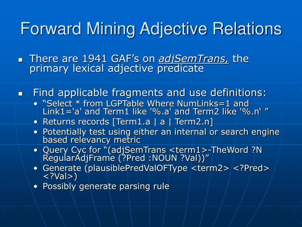 Forward Mining Adjective Relations