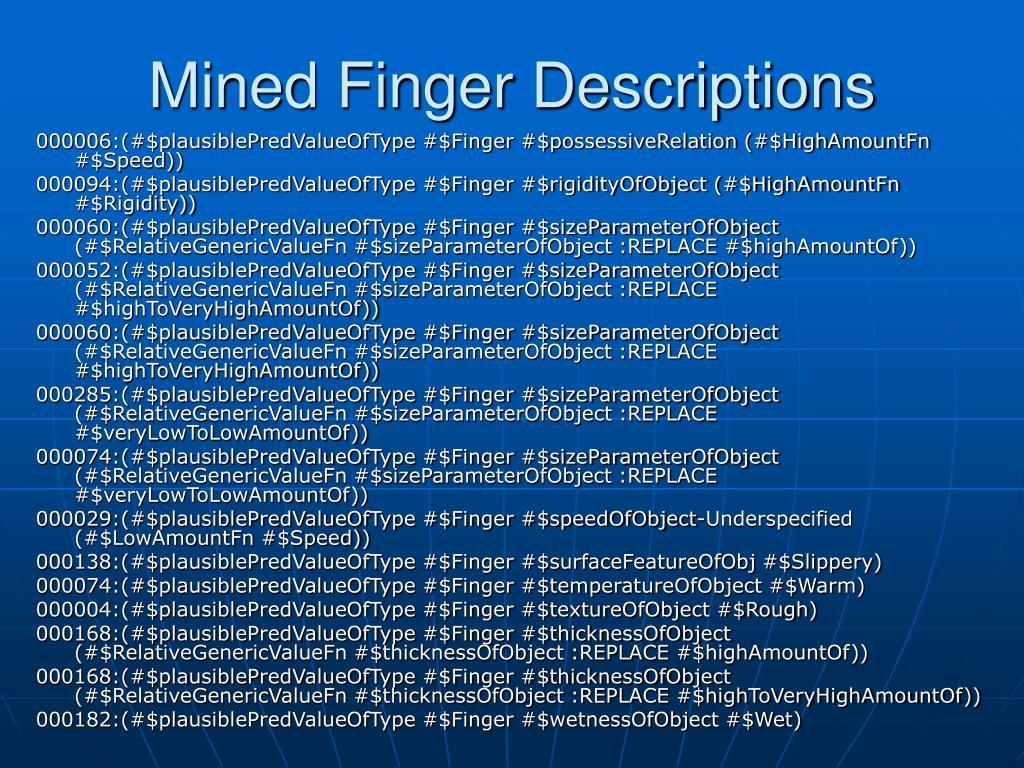 Mined Finger Descriptions