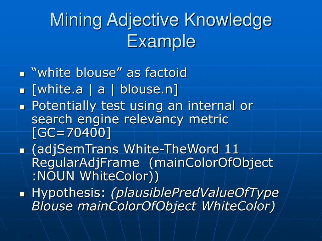 Mining Adjective Knowledge Example