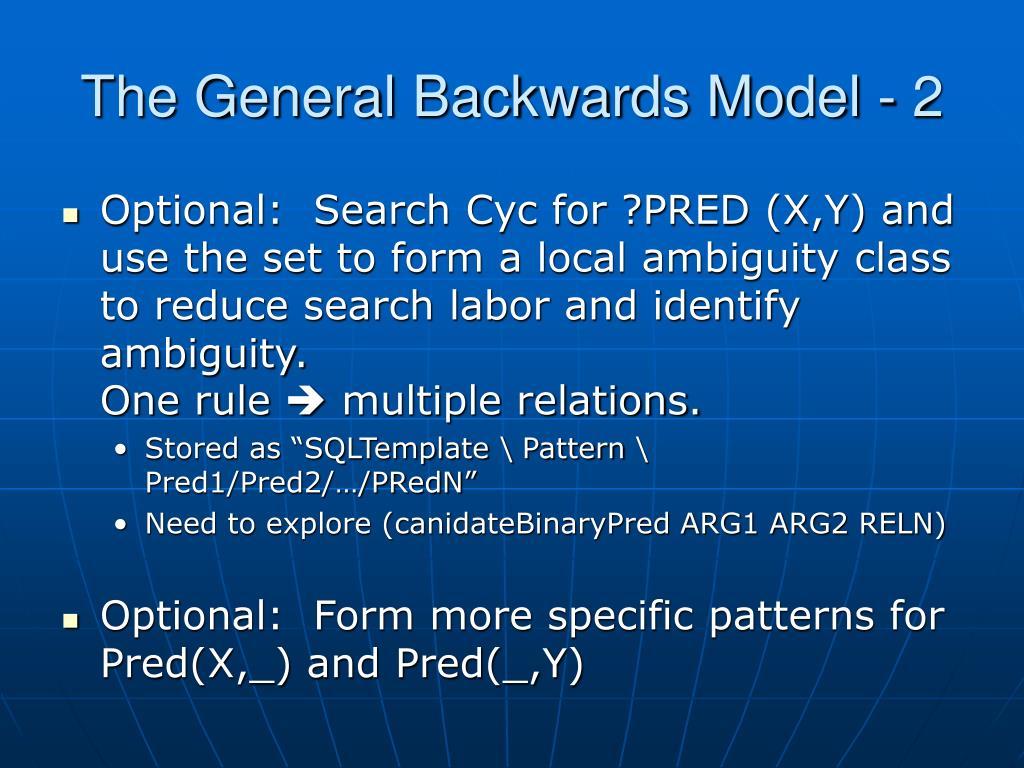 The General Backwards Model - 2