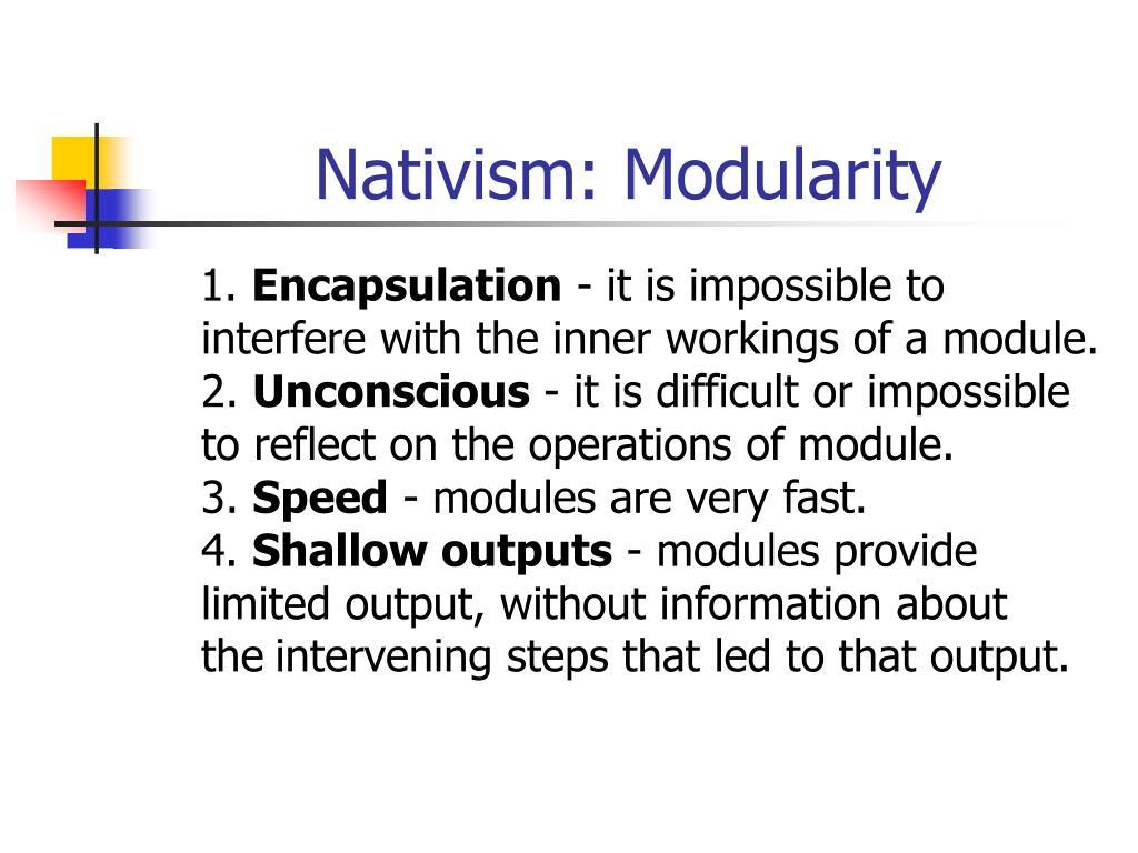 Nativism: Modularity