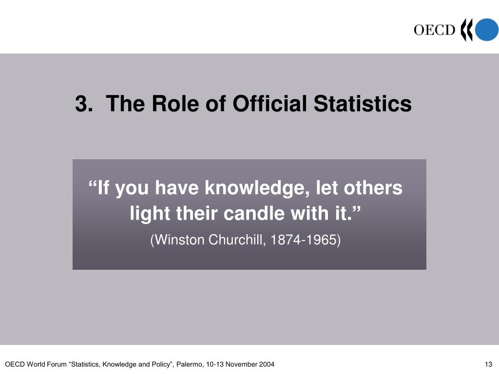 3.  The Role of Official Statistics