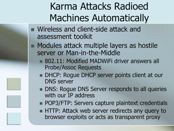 Karma Attacks Radioed Machines Automatically