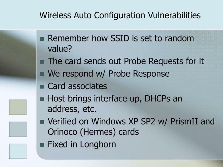 Wireless Auto Configuration Vulnerabilities