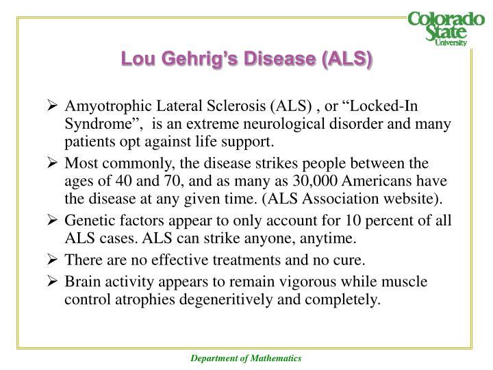 Lou Gehrig's Disease (ALS)