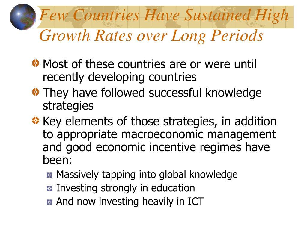 Few Countries Have Sustained High Growth Rates over Long Periods