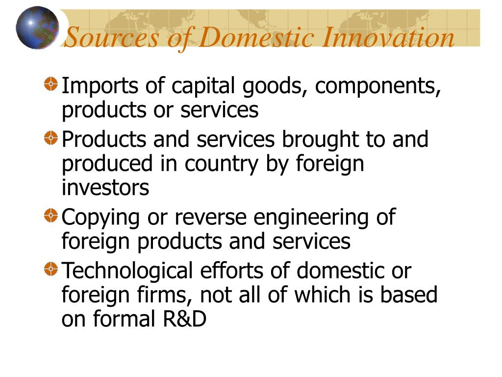 Sources of Domestic Innovation