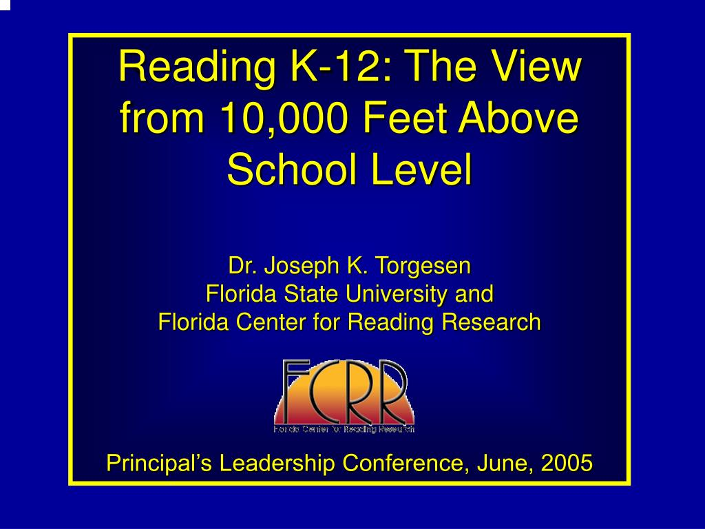 Reading K-12: The View from 10,000 Feet Above School Level