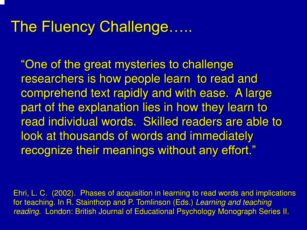 The Fluency Challenge…..