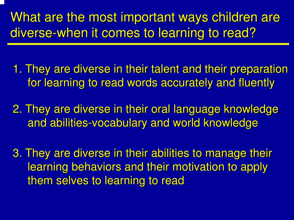 What are the most important ways children are diverse-when it comes to learning to read?