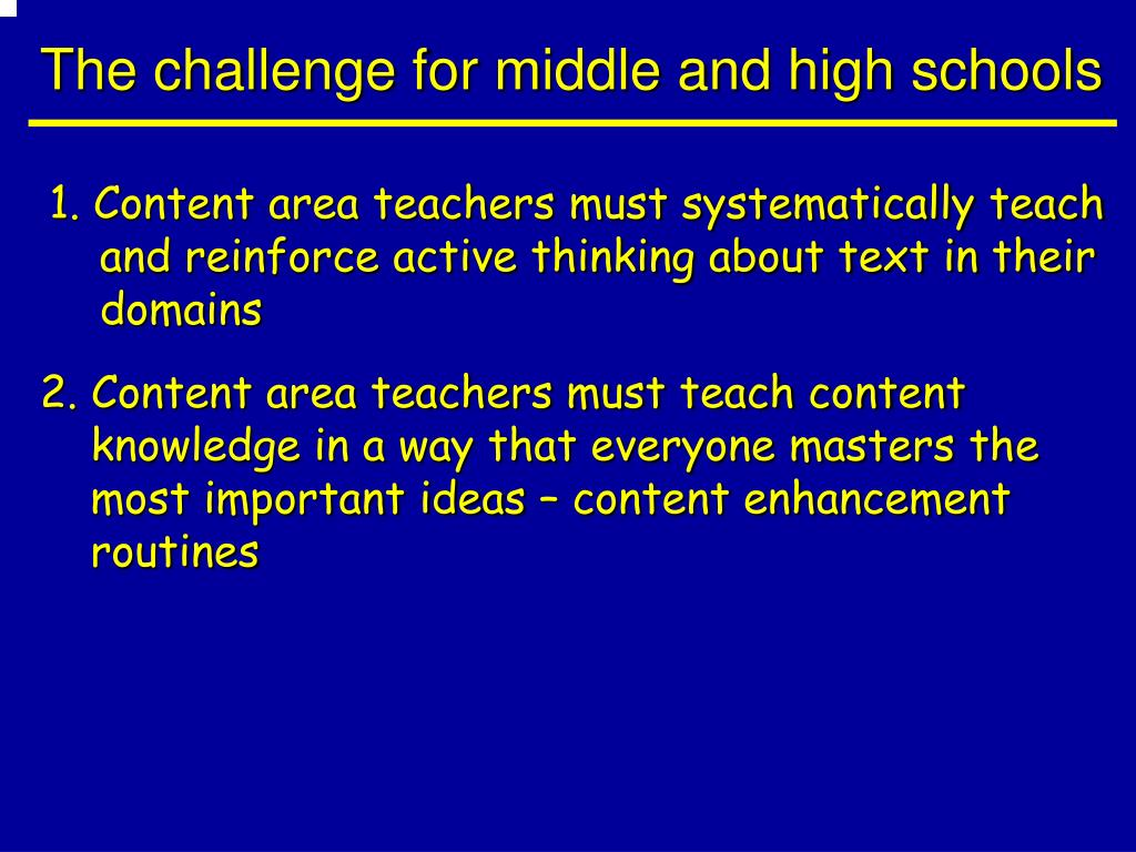 The challenge for middle and high schools
