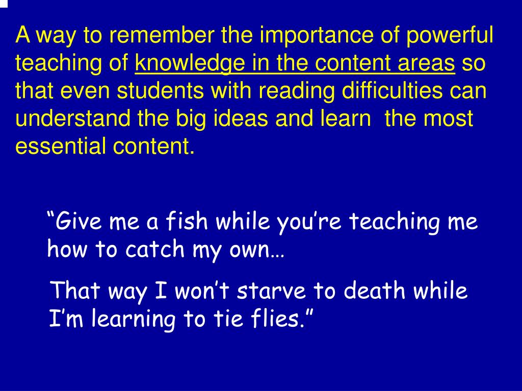 A way to remember the importance of powerful teaching of