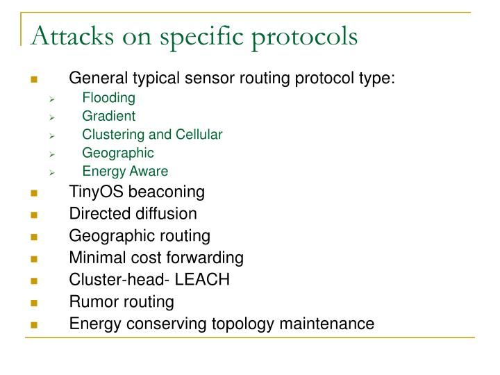 Attacks on specific protocols
