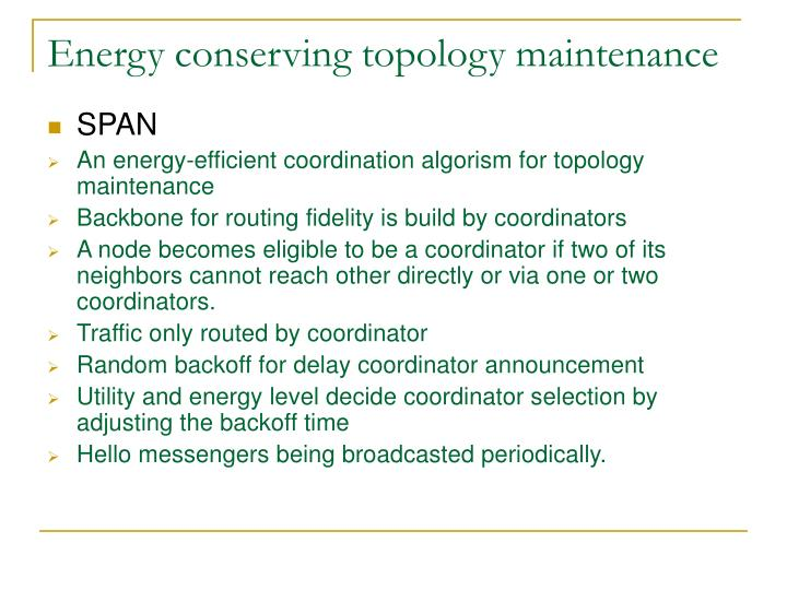Energy conserving topology maintenance