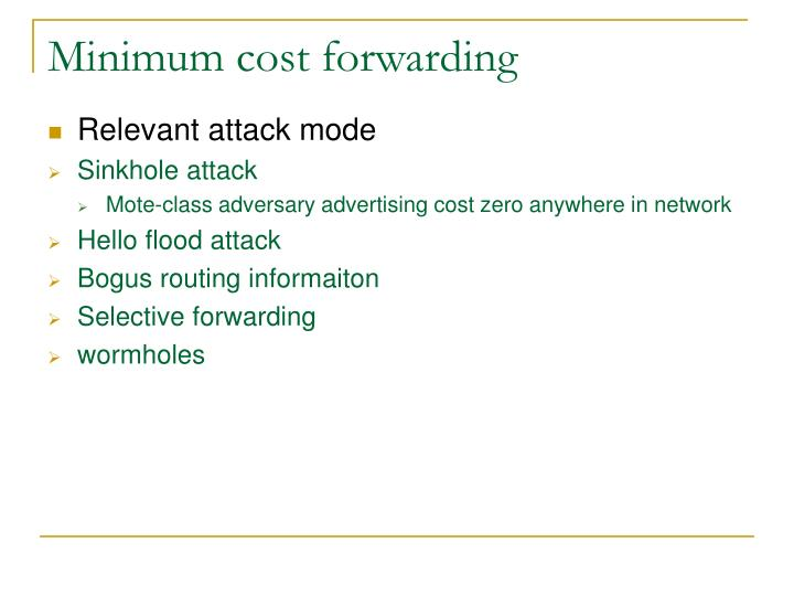 Minimum cost forwarding