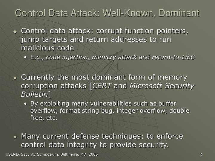 Control Data Attack: Well-Known, Dominant