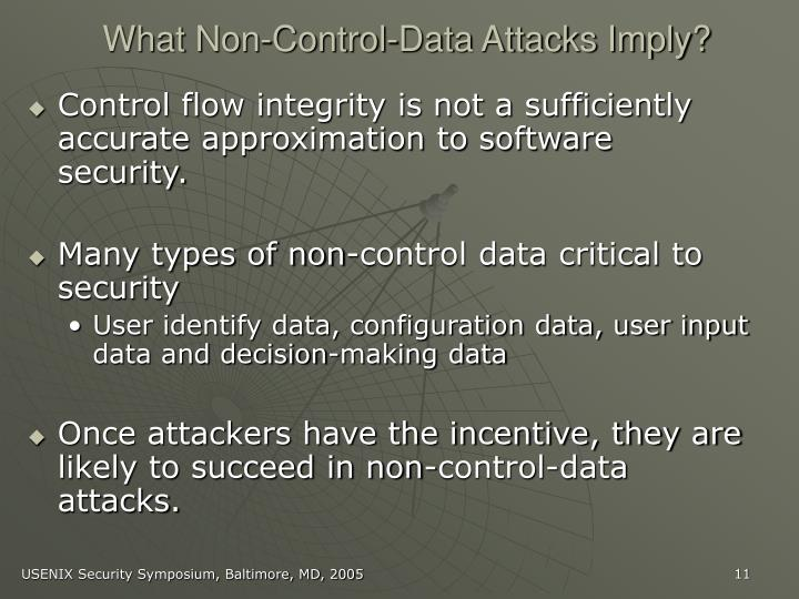 What Non-Control-Data Attacks Imply?