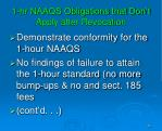 1 hr naaqs obligations that don t apply after revocation1