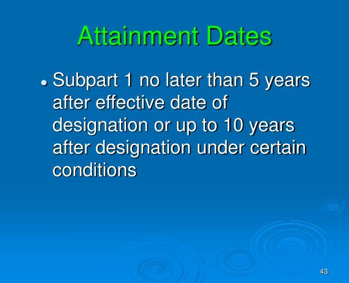 Attainment Dates