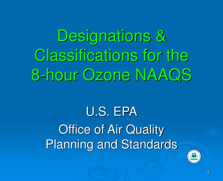 Designations classifications for the 8 hour ozone naaqs