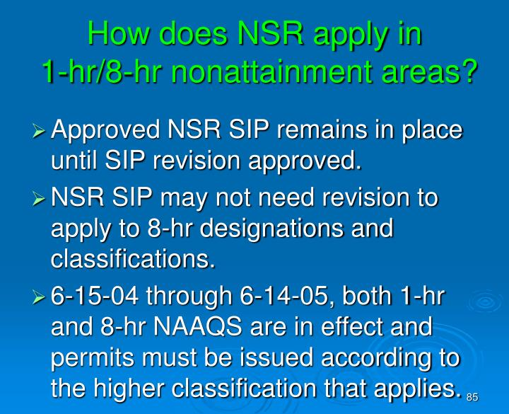 How does NSR apply in