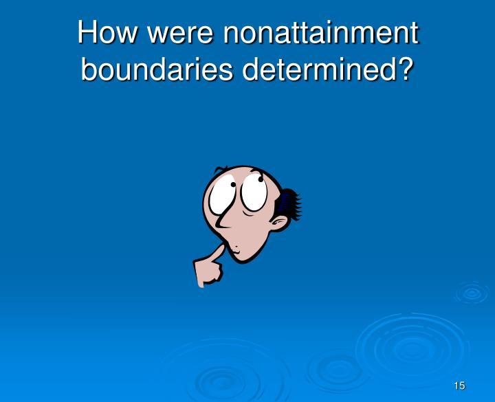 How were nonattainment boundaries determined?